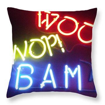 Woo Wop Bam Throw Pillow by Anna Villarreal Garbis