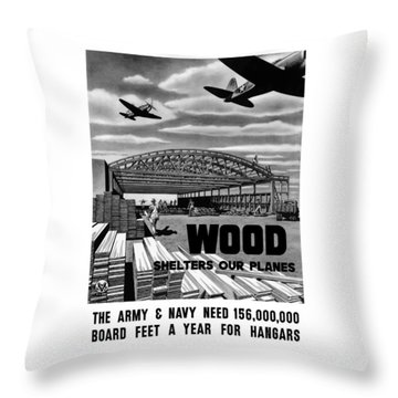 Throw Pillow featuring the painting Wood Shelters Our Planes - Ww2 by War Is Hell Store