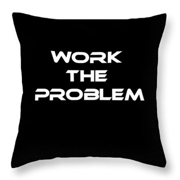 Work The Problem The Martian Tee Throw Pillow