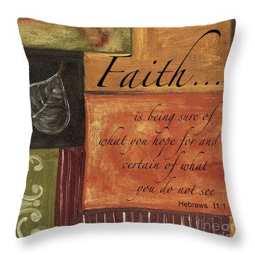 Words To Live By Faith Throw Pillow