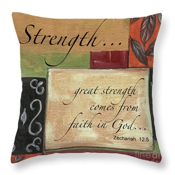 Words To Live By Strength Throw Pillow