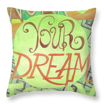 Throw Pillow featuring the painting Work On Your Dream by Erin Fickert-Rowland