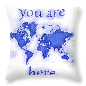 World Map Zona You Are Here In Blue And White Throw Pillow