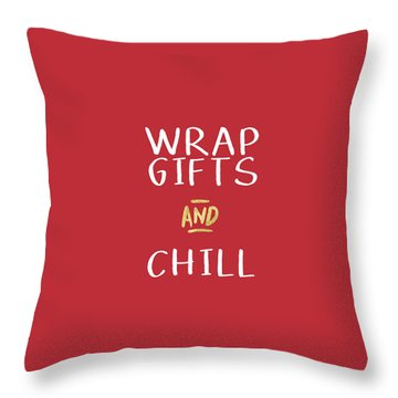 Wrap Gifts And Chill- Art By Linda Woods Throw Pillow