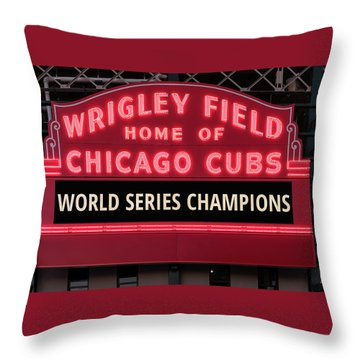 Wrigley Field Marquee Cubs World Series Champs 2016 Front Throw Pillow