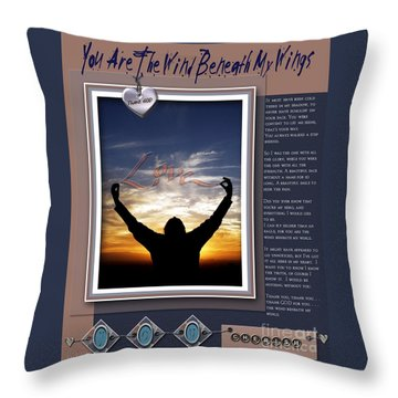 Throw Pillow featuring the digital art You Are The Wind Beneath My Wings by Kathy Tarochione