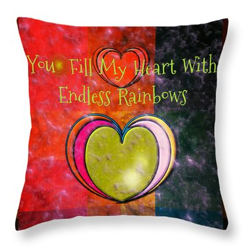 You Fill My Heart Throw Pillow