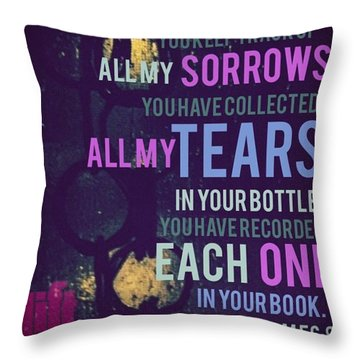 you Keep Track Of All My Throw Pillow