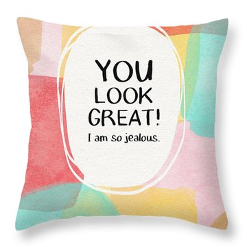 You Look Great- Art By Linda Woods Throw Pillow