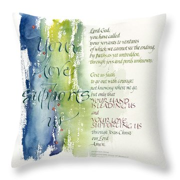 Your Love Supports Us Throw Pillow by Judy Dodds