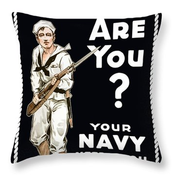 Your Navy Needs You This Minute Throw Pillow