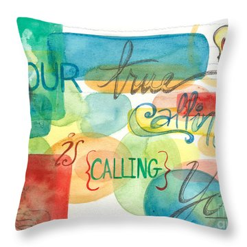 Throw Pillow featuring the painting Your True Calling by Erin Fickert-Rowland