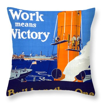 Your Work Means Victory Vintage Wwi Poster Throw Pillow