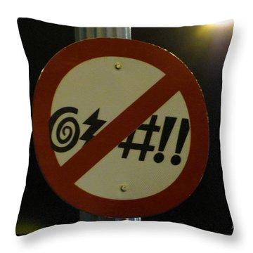You've Got 2 B Kidding Throw Pillow