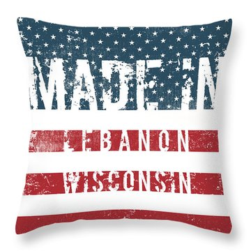 Made In Lebanon, Wisconsin Throw Pillow