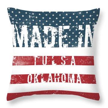 Made In Tulsa, Oklahoma #tulsa #oklahoma Throw Pillow
