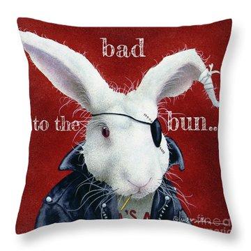 Bad To The Bun... Throw Pillow