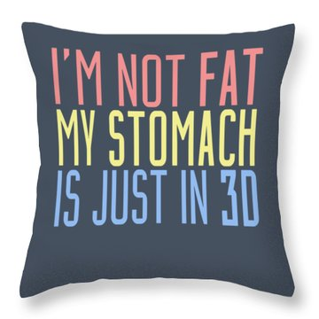 My Stomach Throw Pillow