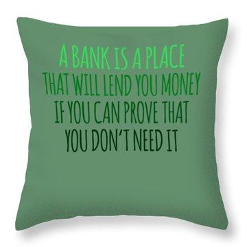 A Bank Throw Pillow