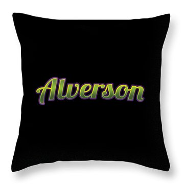Alverson #alverson Throw Pillow