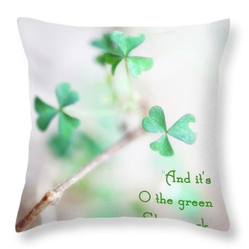 And It's O The Green Shamrock Throw Pillow