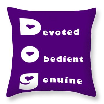Dog With White Words Throw Pillow