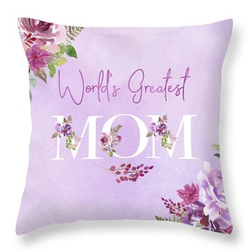 World's Greatest Mom 2 Throw Pillow