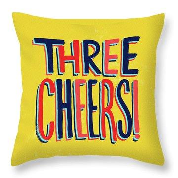 Three Cheers Throw Pillow