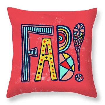Fab Throw Pillow