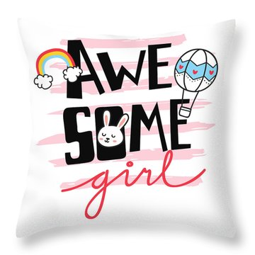 Awesome Girl - Baby Room Nursery Art Poster Print Throw Pillow