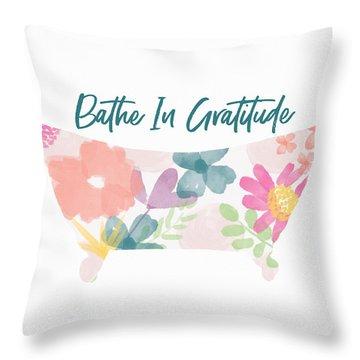 Bathe In Gratitude- Art By Linda Woods Throw Pillow