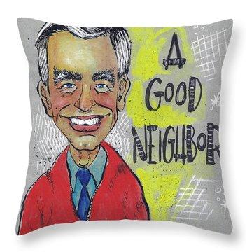 Be A Good Neighbor Throw Pillow