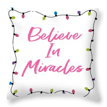 Believe In Miracles Pink- Art By Linda Woods Throw Pillow