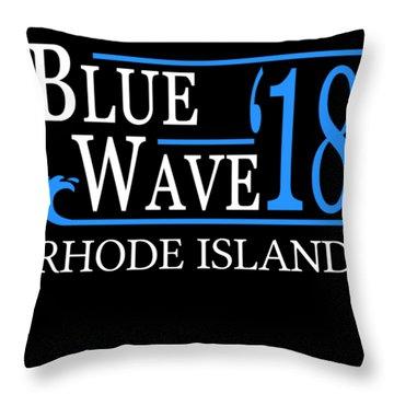 Blue Wave Rhode Island Vote Democrat 2018 Throw Pillow