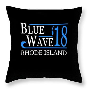 Blue Wave Rhode Island Vote Democrat 2018 Throw Pillow