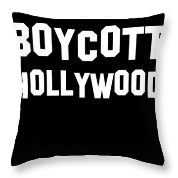 Boycott Hollywood Throw Pillow