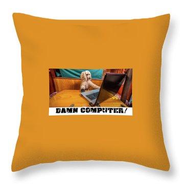 Damn Computer Throw Pillow