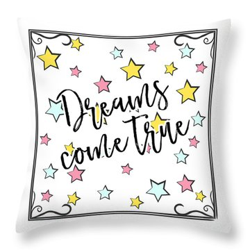 Dreams Come True - Baby Room Nursery Art Poster Print Throw Pillow