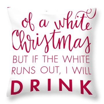 Drink The Red Throw Pillow