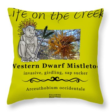 Dwarf Mistletoe Throw Pillow