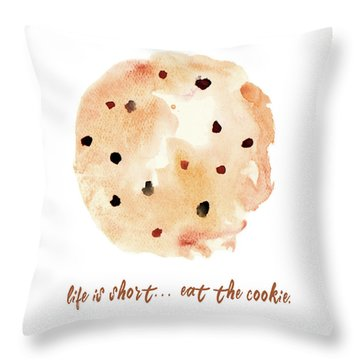 Eat The Cookie Throw Pillow
