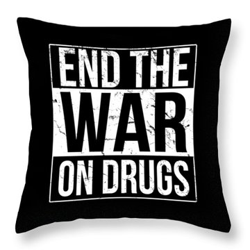 Throw Pillow featuring the digital art End The War On Drugs by Flippin Sweet Gear