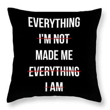 Throw Pillow featuring the digital art Everything Made Me by Flippin Sweet Gear
