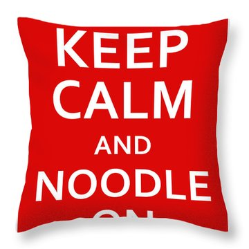 Fsm - Keep Calm And Noodle On Throw Pillow