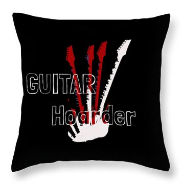 Guitar Hoarder Throw Pillow