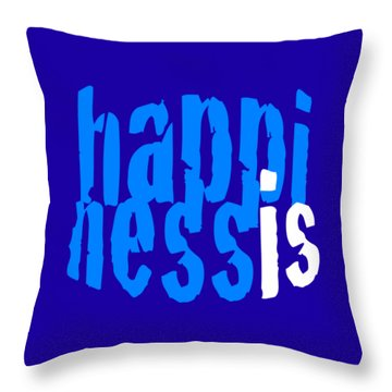 Happiness Is Pillow Throw Pillow