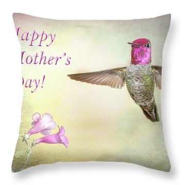 Hummer-happy Mother's Day Throw Pillow