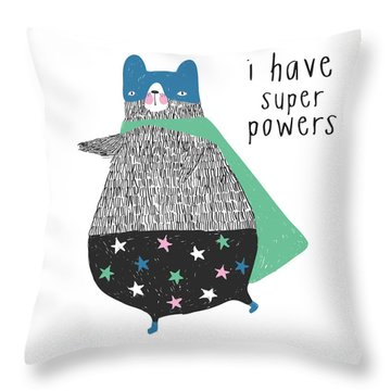 I Have Super Powers - Baby Room Nursery Art Poster Print Throw Pillow
