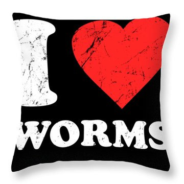 I Love Worms Throw Pillow