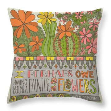 I Perhaps Owe Having Become A Painter To Flowers Throw Pillow